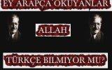 Mahsuni Şerif  ALLAH Türkçe Bilmiyor mu