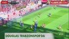 Trabzon'un Kaçak Futbolcusu Douglas, Rusya'da Ortaya Çıktı