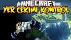 Minecraft 1.9 : YER ÇEKİMİ KONTROL! - Özel Haritalar (Snapshot 15w32c)