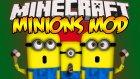 Minecraft : Eğlenceli Mod Tanıtımı : MİNYON MODU ! - Çılgın Hırsız Film'inin Minyonları!