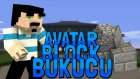 Minecraft : Avatar Son Blok Bükücü - Bölüm 7 - AVATAR OLDUK !