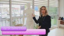 Çok kilo veren kişilerde yapılan estetik girişimler - Op.Dr.Defne Erkara