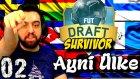 Fifa 16 FUT Draft SURVIVOR | Ayni Ülkeyi alma Challenge | 2.Bölüm | Türkçe oynanış | Ps4