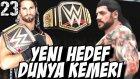 WWE 2K16 Kariyer Türkçe | YETER ! Artik O Kemerin Pesindeyiz | 23.Bölüm | Ps4