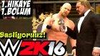 WWE 2K16 Türkçe Hikaye Modu | Cilgin Kel Stone Cold | 1H1B | Ps4