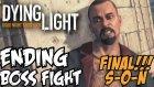 Dying Light Türkçe | Inanilmaz Final | SON | Ps4 | Seri oynanis