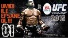 EA SPORTS UFC 15 | Ümidi bir Efsane dogdu | Kariyer | 1.Bölüm | Ps4