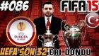 Fifa 15 Kariyeri | Uefa Kupasi son 32 | 86.Bölüm | Türkçe oynanış seri