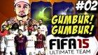 Fifa 15 Ultimate Team   Gümbür gümbür   2.bölüm   Türkçe oynanış   Ps4