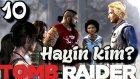 Tomb Raider Türkçe oynanış   Aramizda Hayin var   10.Bölüm   Ps 4