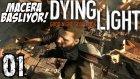Dying Light Türkçe | Macera basliyor | 1.Bölüm | Ps4 | Seri oynanis