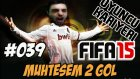 Fifa 15 Oyuncu Kariyeri | 2 muhtesem GOL | 39.Bölüm | Türkçe oynanış seri