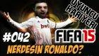 Fifa 15 Oyuncu Kariyeri | Gel artik Ronaldo | 42.Bölüm | Türkçe oynanış seri