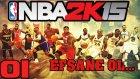NBA 2K15 Türkçe   Bir Efsane doguyor   1.Bölüm   Ps4   Kariyer