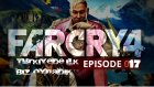 Far Cry 4 | 17.Bölüm | Kyrat'in Babasi Ümidi