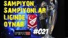 Türkiye Süper Lig Kariyeri | Fifa 15 | 21.Bölüm | Yeni sezon, Transferler, Derbi