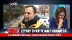 Serbest Vuruş  - Zeynep Öykü'ye Kalp Aranıyor
