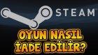 Steam'de Oyun Nasıl İade Edilir? İade Etme Yöntemi! / Kwhane