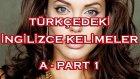 Türkçedeki İngilizce kelimeler - A harfi - 1. part