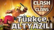Clash Of Clans Full Movıe Anımatıon ¦ Hd - Türkçe Altyazılı  Kwhane