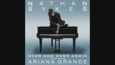 Nathan Sykes ft. Ariana Grande - Over And Over Again