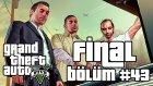 Grand Theft Auto V (Let's Play) (Bölüm #43) (Final)