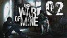 Ölenle Ölünmez | This War Of Mine #2 (Türkçe)