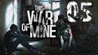TEHLİKE ARTIYOR | This War of Mine #5 (Türkçe)