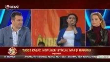 Tuğçe Kazaz'ın Durup Dururken Saygı Duruşuna Davet Etmesi