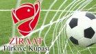 Ziraat Türkiye Kupasında Salı Günü Maçları