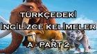 A harfi -Türkçedeki İngilizce kelimeler -  Part 2