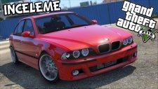 GTA V - Türkiye Arabaları   BMW M5 E39 türkçe inceleme