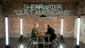 Shearwater - Quiet Americans