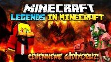 CEHENNEME GİDİYORUZ! - Minecraft | Legends in Minecraft : Bölüm 4