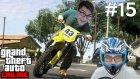 GTA V Online - Motorcular - Bölüm 15 - Burakoyunda
