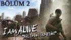 I Am Alive - Bölüm 2 - Ne Tatlı Şeysin Len Sen :D [Türkçe]