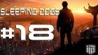 Sleeping Dogs - Bölüm 18 - Yaramıza Tuz Basıyor Adiler / Uguryilmazoffical