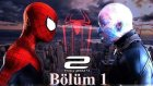 The Amazing Spiderman 2 - Bölüm 1 - Çoh İyi Lan :D [Türkçe]
