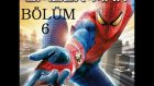 The Amazing Spiderman - Bölüm 6 - Ohaaaa Laaaaaaan !!! / uguryilmazoffical
