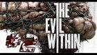 The Evil Within - Bölüm 2 - 15 Kişiye Saldırdım / Uguryilmazoffical