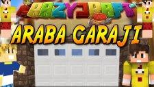Araba Garajı Yapıyorum! - Minecraft Ultra Crazycraft -8 / Bthnclks