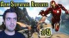 Ark Survival Evolved - Bölüm 5 - Demir Adam [türkçe] / Uguryilmazoffical