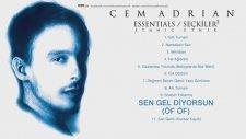 Cem Adrian - Sen Gel Diyorsun (Öf Öf) (2016 Yepyeni)