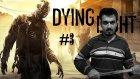 Dying Light - Bölüm 3 - Büyük Baş [Türkçe]