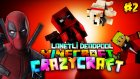 Lanetli Deadpool! Ve Kule Baskını! - Minecraft Crazy Craft S2 [#2]