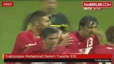 Trabzonspor Demir'i Transfer Etti