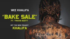 Wiz Khalifa - Ft. Travis Scott - Bake Sale