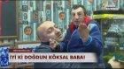 İyi ki doğdun Köksal Baba - Habertürk TV