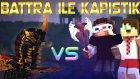 Korkunç Battra İle Savaşıyoruz! - Minecraft Korkunç Modlarla Survival - 5.bölüm  / Ahmet Aga