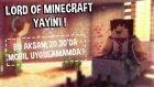 Lord of Minecraft Yayını Başlıyor Koşun Gelin !